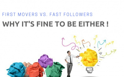 Fast Follower Versus First Mover Advantage